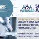 WEBINAR SESSIONE QUALITÀ – QUALITY RISK MANAGEMENT NEL CICLO DI VITA DEI PRODOTTI FARMACEUTICI