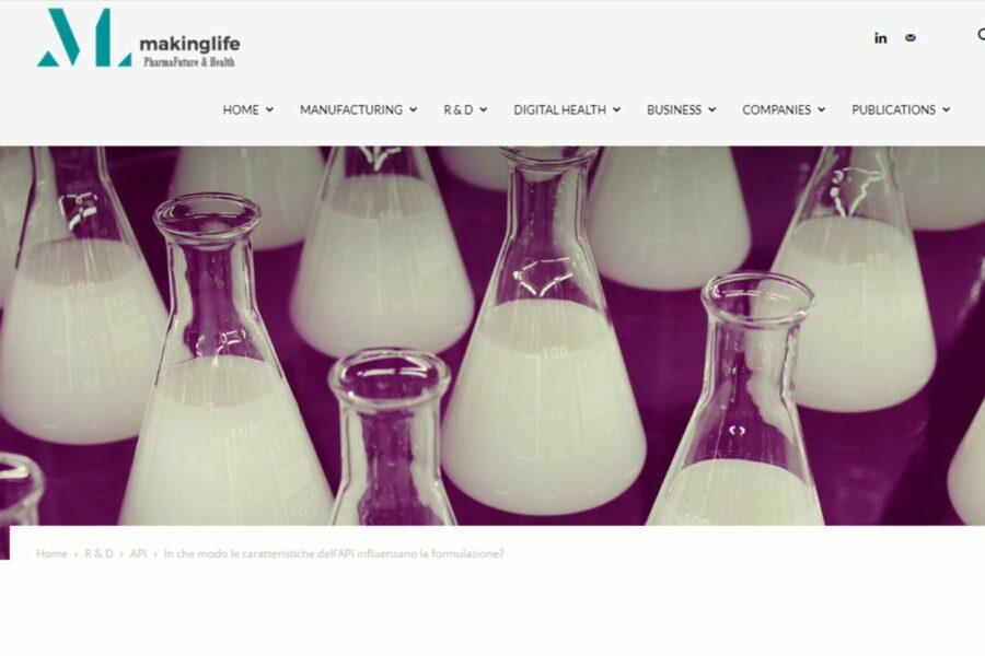 ARTICOLO – MAKING LIFE – IN CHE MODO LE CARATTERISTICHE DELL'API INFLUENZANO LA FORMULAZIONE?