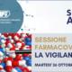WEBINAR SESSIONE FARMACOVIGILANZA – LA VIGILANZA A 360°